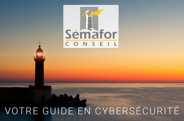 Sémafor Conseil - Votre guide en Cybersécurité